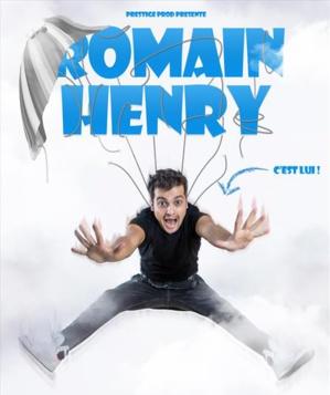 ROMAIN HENRY, C'EST LUI!