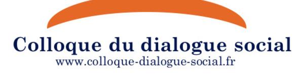 Dialogue social - Le colloque